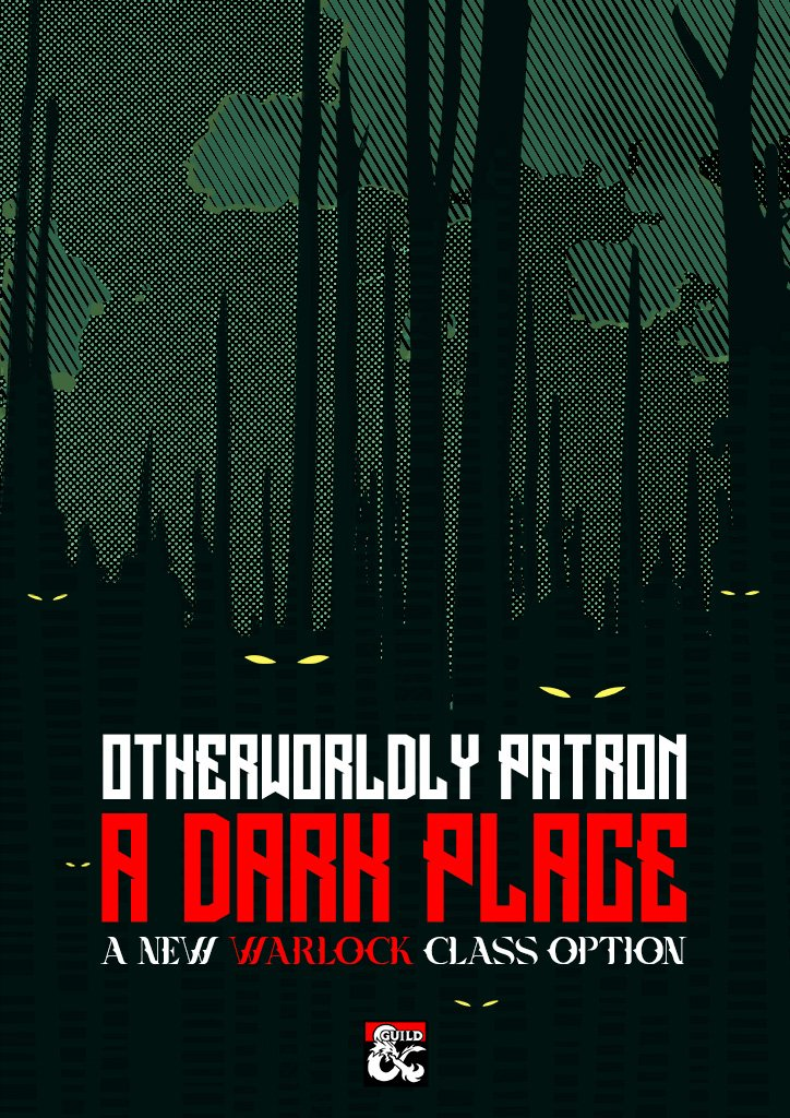 A Dark Place - Otherworldly Patron